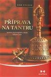 Příprava na tantru (Vytváření psychologického základu tantrické praxe) - obálka