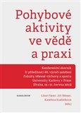 Pohybové aktivity ve vědě a praxi (Kniha, brožovaná) - obálka