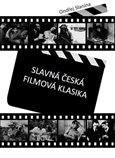 Slavná česká filmová klasika - obálka