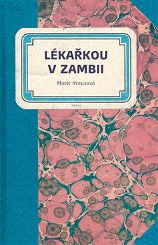 Obálka titulu Lékařkou v Zambii