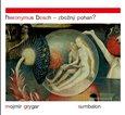 Hieronymus Bosch – Zbožný pohan? - obálka