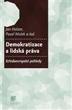 Demokratizace a lidská práva. (Středoevropské pohledy) - obálka