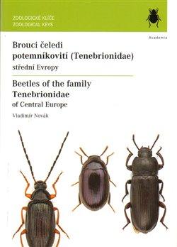 Obálka titulu Brouci čeledi Potemníkovití / Beetles of the family Tenebrionidae of Central Europe