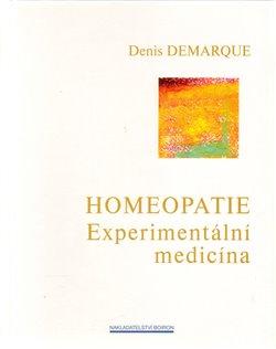 Obálka titulu Homeopatie - Experimentální medicína