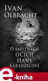 O smutných očích Hany Karadžičové - obálka