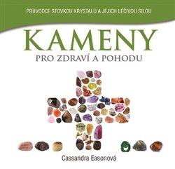 Obálka titulu Kameny pro zdraví a pohodu