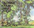 Cézanne: Krajina jako umění - obálka