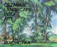 Cézanne: Landscape into Art - obálka