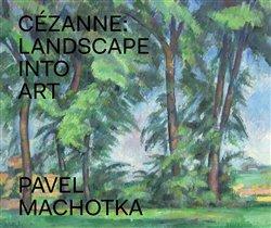 Obálka titulu Cézanne: Landscape into Art