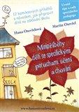 Minipříběhy dětí se specifickými poruchami učení a chování (12 komiksových příběhů s návodem, jak připravit dítě na základní školu) - obálka
