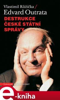 Obálka titulu Destrukce české státní správy