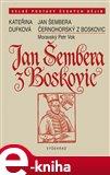 Jan Šembera Černohorský z Boskovic (Elektronická kniha) - obálka