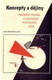 Koncepty a dějiny (Proměny pojmů v současné historické vědě) - obálka