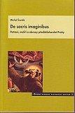 De sacris imaginibus (Patroni, malíři a obrazy předbělohorské Prahy) - obálka