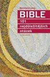 Bible (101 nejdůležitějších otázek) - obálka