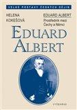 Eduard Albert (Prostředník mezi Čechy a Němci) - obálka