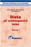 Dieta při antikoagulační léčbě (Svazek I.) - obálka