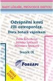 Odvápnění kostí čili osteoporóza. Dieta bohatá vápníkem (Svazek IX.) - obálka