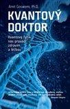 Kvantový doktor (Kvantový fyzik nás provádí zdravím a léčbou) - obálka
