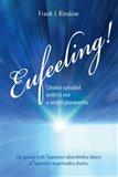 Eufeeling! (Umění vytvářet vnitřní mír a vnější prosperitu) - obálka