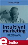 Intuitivní marketing prodává - obálka