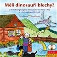 Měli dinosauři blechy? (O dědečkovi geologovi, dobrodružstvích Vildy a Fíny a o tom, co je uvnitř Země) - obálka