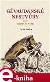 Gévaudanské nestvůry aneb zrod bestie (Elektronická kniha) - obálka