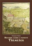 Historie zámku a panství Třemešek - obálka