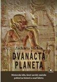 Dvanáctá planeta (Mistrovské dílo, které navždy změnilo pohled na historii a osud lidstva) - obálka