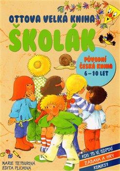 Obálka titulu Ottova velká kniha Školák