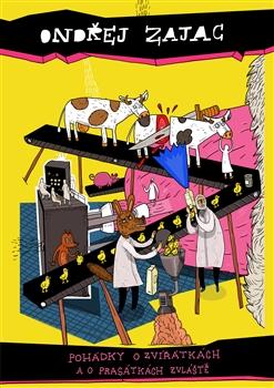 Obálka titulu Pohádky o zvířátkách a o prasátkách zvlášťe