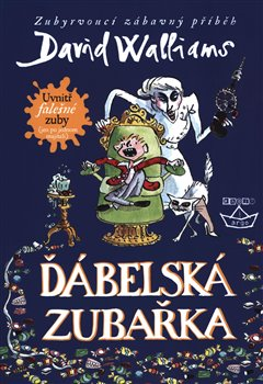 Ďábelská zubařka - Walliams, David