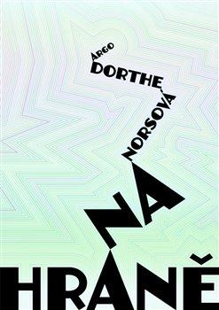 Na hraně - Dorthe Norsová