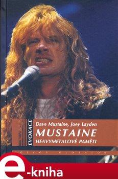 Obálka titulu Mustaine – heavymetalové paměti