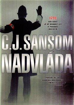Nadvláda - C.J. Sansom