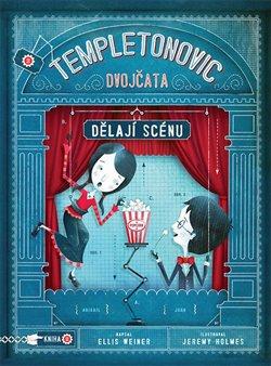 Templetonovic dvojčata dělají scény - Ellis Weiner