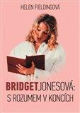 Bridget Jonesová: S rozumem v koncích - obálka