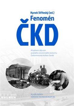 Obálka titulu Fenomén ČKD