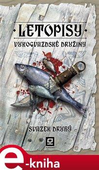 Obálka titulu Letopisy Vukogvazdské družiny