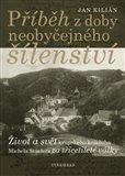 Příběh z doby neobyčejného šílenství (Život a svět krupského koželuha Michela Stüelera za třicetileté války) - obálka