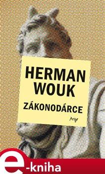 Zákonodárce - Herman Wouk e-kniha