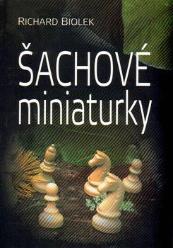Šachové miniaturky Richard Biolek