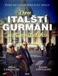 Dva italští gurmáni jedí po italsku - obálka