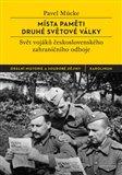 Místa paměti druhé světové války (Svět vojáků československého zahraničního odboje) - obálka