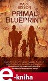Primal Blueprint (Přeprogramujte své geny pro optimální váhu, dokonalé zdraví a neomezenou energii) - obálka