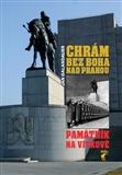 Chrám bez boha nad Prahou (Památník na Vítkově) - obálka