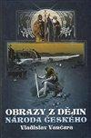 Obálka knihy Obrazy z dějin národa českého