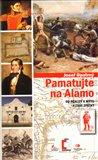 Pamatujte na Alamo (Od reality k mýtu a zase zpátky) - obálka