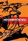 Informační boj o Československo / v Československu (1945–1989) - obálka