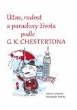 Úžas, radost a paradoxy života podle G. K. Chestertona - obálka